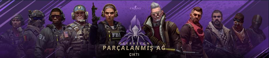 CS:GO Parçalanmış Ağ Operasyonu Başladı!