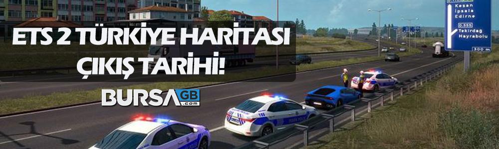 Euro Truck Simulator 2 Türkiye Haritası Çıkış Tarihi Açıklandı!