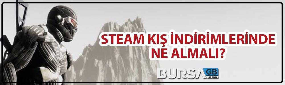 Steam Kis Indirimleri - Bu Firsat Kaçmaz Dediklerimiz